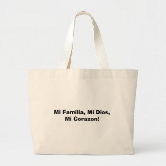 Mi Familia, Mi Dios, Mi Corazon! Large Tote Bag