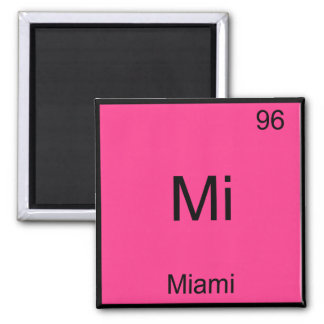 Mi - Miami Florida City Chemistry Element Symbol Magnet