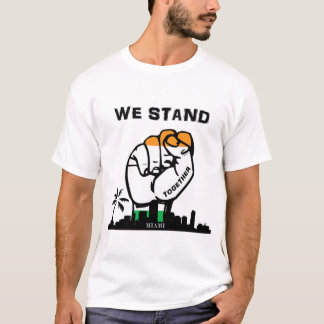 Miami stand together t-shirt
