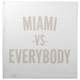 Miami Vs Everybody Napkin