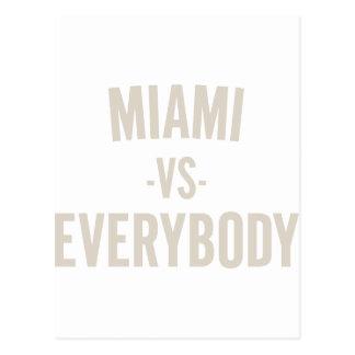 Miami Vs Everybody Postcard