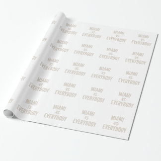 Miami Vs Everybody Wrapping Paper