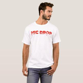 MIC DROP T-Shirt