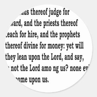 Micah 3:11 classic round sticker