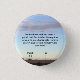 Micah 6:8 1 inch round button