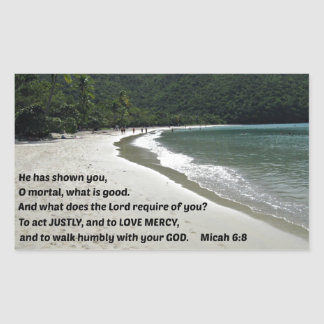 Micah 6:8 He has shown you, O mortal, .... Sticker