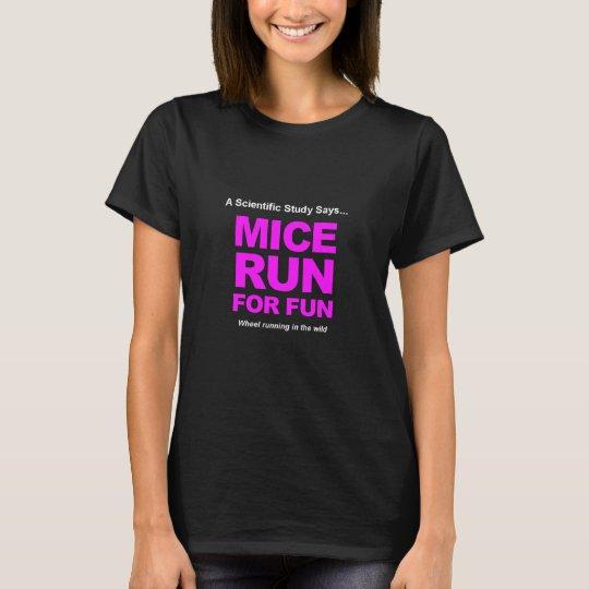 Mice Run For Fun T-Shirt
