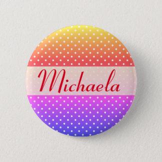Michaela name plate Anstecker 2 Inch Round Button