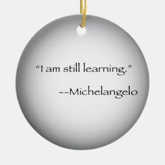 Michelangelo quote round ceramic ornament