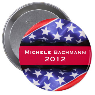Michele BACHMANN 2012 Campaign Button