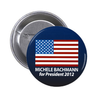 Michele Bachmann for President 2012 2 Inch Round Button