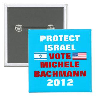 Michele Bachmann Israel 2012 2 Inch Square Button