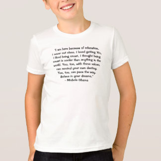 Michele Obama - Quote on Being Smart T-Shirt