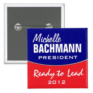 Michelle Bachmann 2012 2 Inch Square Button