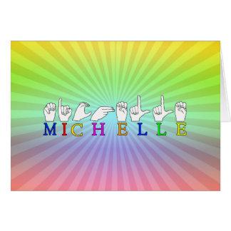 MICHELLE NAME ASL FINGER SPELLED FEMALE SIGN CARD