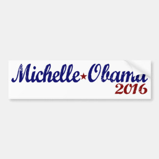 Michelle Obama 2016 Bumper Sticker