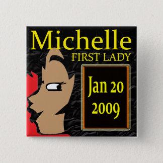Michelle Obama T-Shirts! 2 Inch Square Button