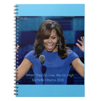 """Michelle Obama """"We Go High"""" Collectible Notebook"""