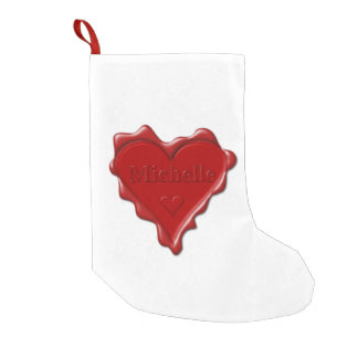 Michelle. Red heart wax seal with name Michelle Small Christmas Stocking