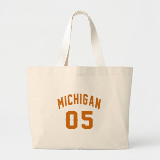 Michigan 05 Birthday Designs Large Tote Bag