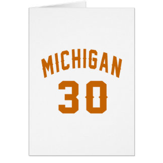 Michigan 30 Birthday Designs Card