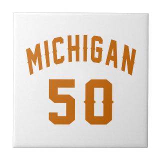 Michigan 50 Birthday Designs Ceramic Tiles