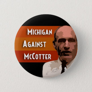 Michigan Against McCotter 2 Inch Round Button