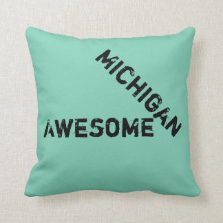 Michigan Awesome Quote Throw Pillow