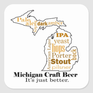 Michigan Craft Beer - It's Just Better. Square Sticker