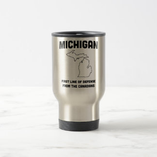 Michigan First Line of Defense from the Canadians Travel Mug