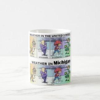 Michigan weather humor coffee mug