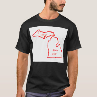 Michigan worst state ever red T-Shirt