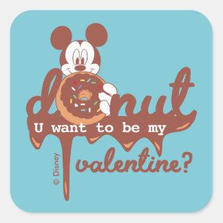 Mickey | Donut U Want to be My Valentine? Square Sticker
