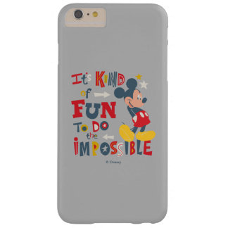Mickey | Fun To Do The Impossible 2 Barely There iPhone 6 Plus Case