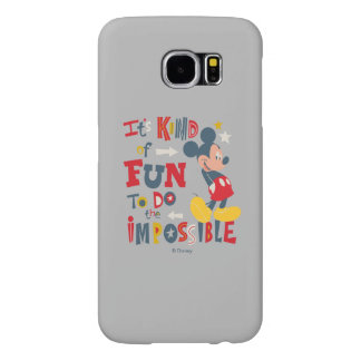 Mickey | Fun To Do The Impossible 2 Samsung Galaxy S6 Cases