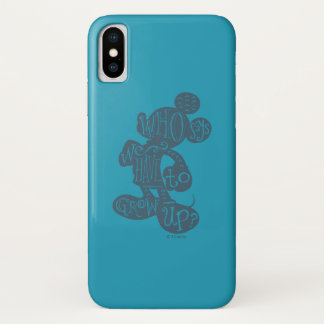 Mickey | Who Says We Have To Grow Up? Case-Mate iPhone Case