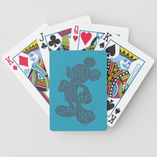 Mickey | Who Says We Have To Grow Up? Poker Deck