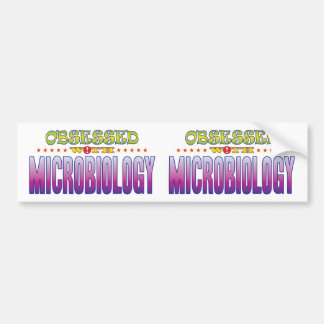 Microbiology 2 Obsessed Bumper Sticker