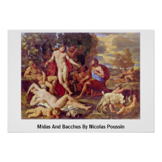 Midas And Bacchus By Nicolas Poussin Poster
