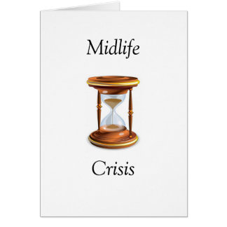 midlife crisis card