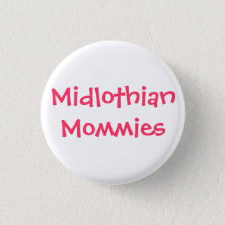 Midlothian Mommies pink 1 Inch Round Button