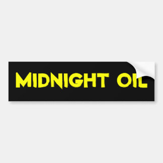 midnight oil bumper sticker