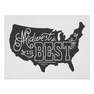 Midwest is Best - Art Print