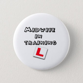 midwife training 2 inch round button