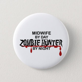 Midwife Zombie Hunter 2 Inch Round Button