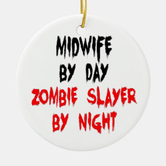Midwife Zombie Slayer Ceramic Ornament