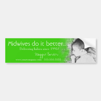 Midwives Do It Better Fun Midwife Bumper Stickers