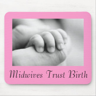 Midwives Trust Mousepad