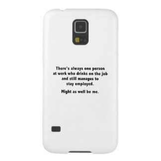 Might As Well Be Me Galaxy S5 Cover