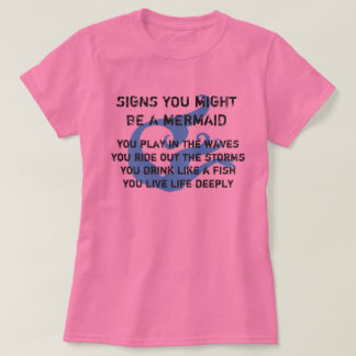 Might Be A Mermaid Tee